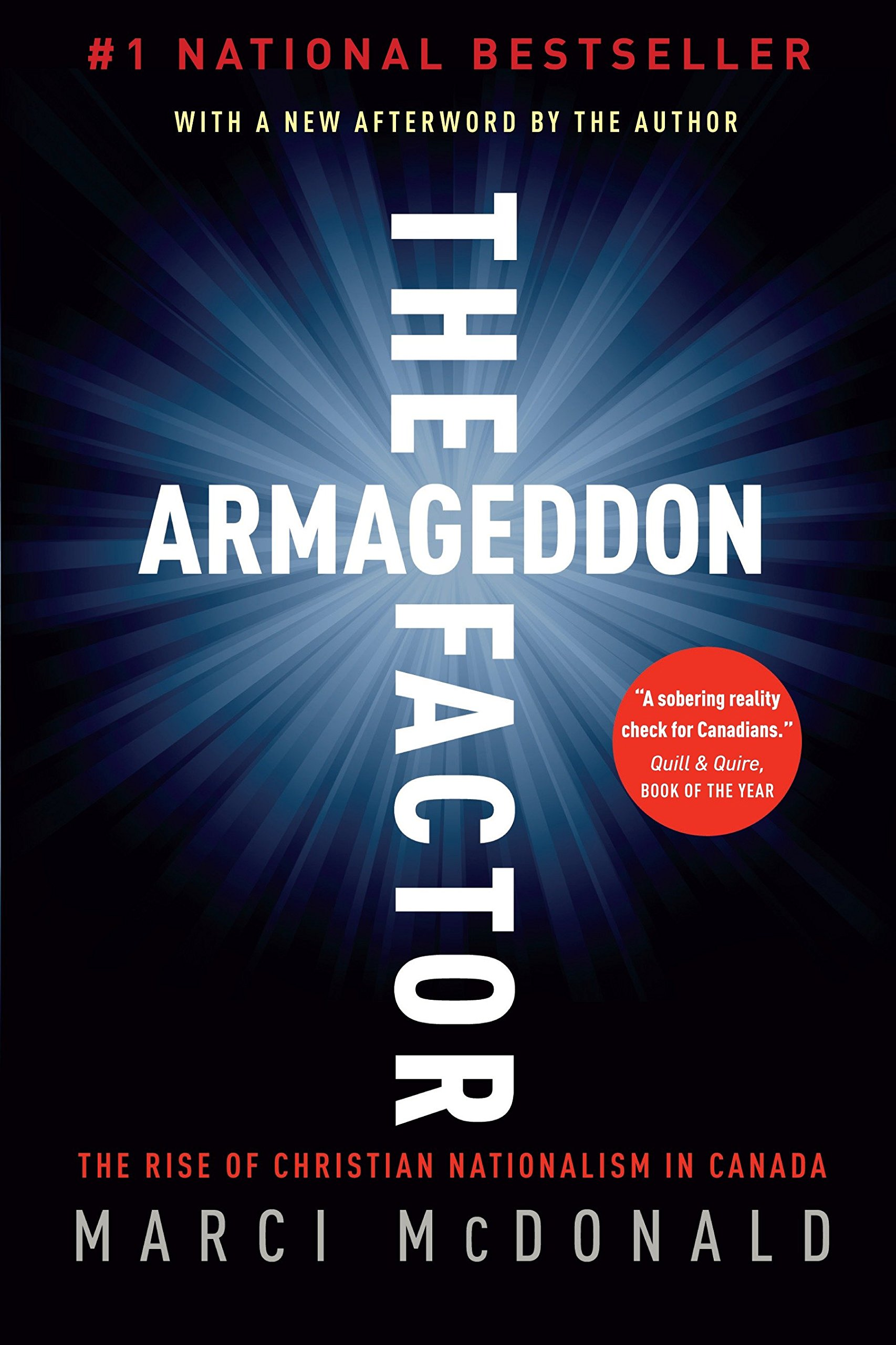 The Armageddon Factor: The Rise of Christian Nationalism in Canada  Paperback – Apr 13 2011