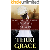 Emma's Escape (Grace and Mercy Find Peace on the Prairie Book 2)
