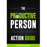 The Productive Person Action Guide: How to be more productive and maximize your work-life balance in 2 weeks