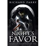 Night's Favor: A Werewolf Supernatural Thriller Adventure (Night's Champion Book 1)