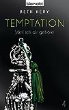 Temptation 4: Weil ich dir gehöre