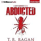 Abducted: Lizzy Gardner, Book 1