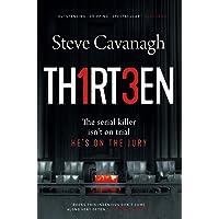 Thirteen: The Serial Killer Isn't on Trial. He's on the Jury. (Eddie Flynn)