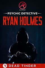 Psychic Detective Ryan Holmes: Dead Tinder Kindle Edition