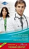Giovanni Corezzi, chirurgien - Jusqu'au bout d'un rêve - Séduction à l'hôpital (Blanche)
