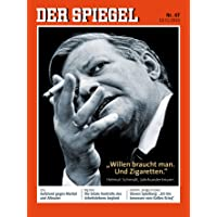 DER SPIEGEL 47/2015: »Willen braucht man. Und Zigaretten.«