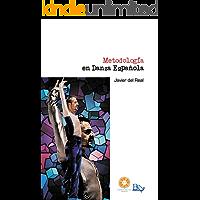 Metodología en danza española (Colección AOC nº 18) (Spanish Edition) book cover