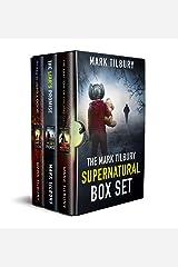 The Mark Tilbury Supernatural Box Set Kindle Edition