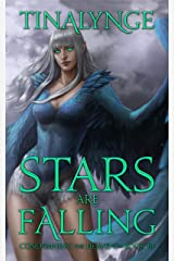 Stars Are Falling (Condemning the Heavens Book 3) Kindle Edition