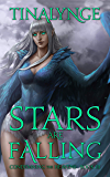 Stars Are Falling (Condemning the Heavens Book 3)