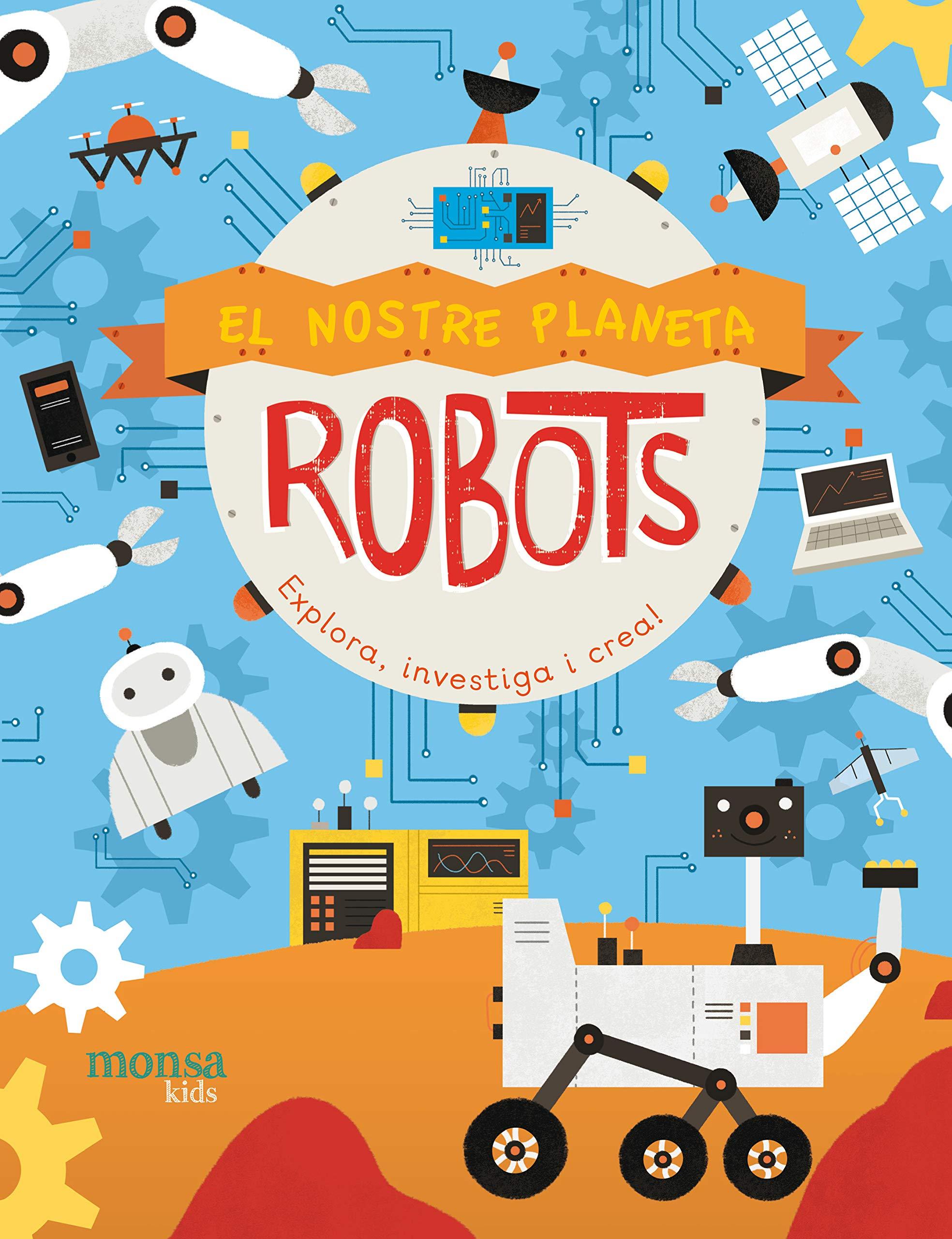 El nostre planeta - ROBOTS -: Amazon.es: Jenny Fretland y Pau Morgan: Libros