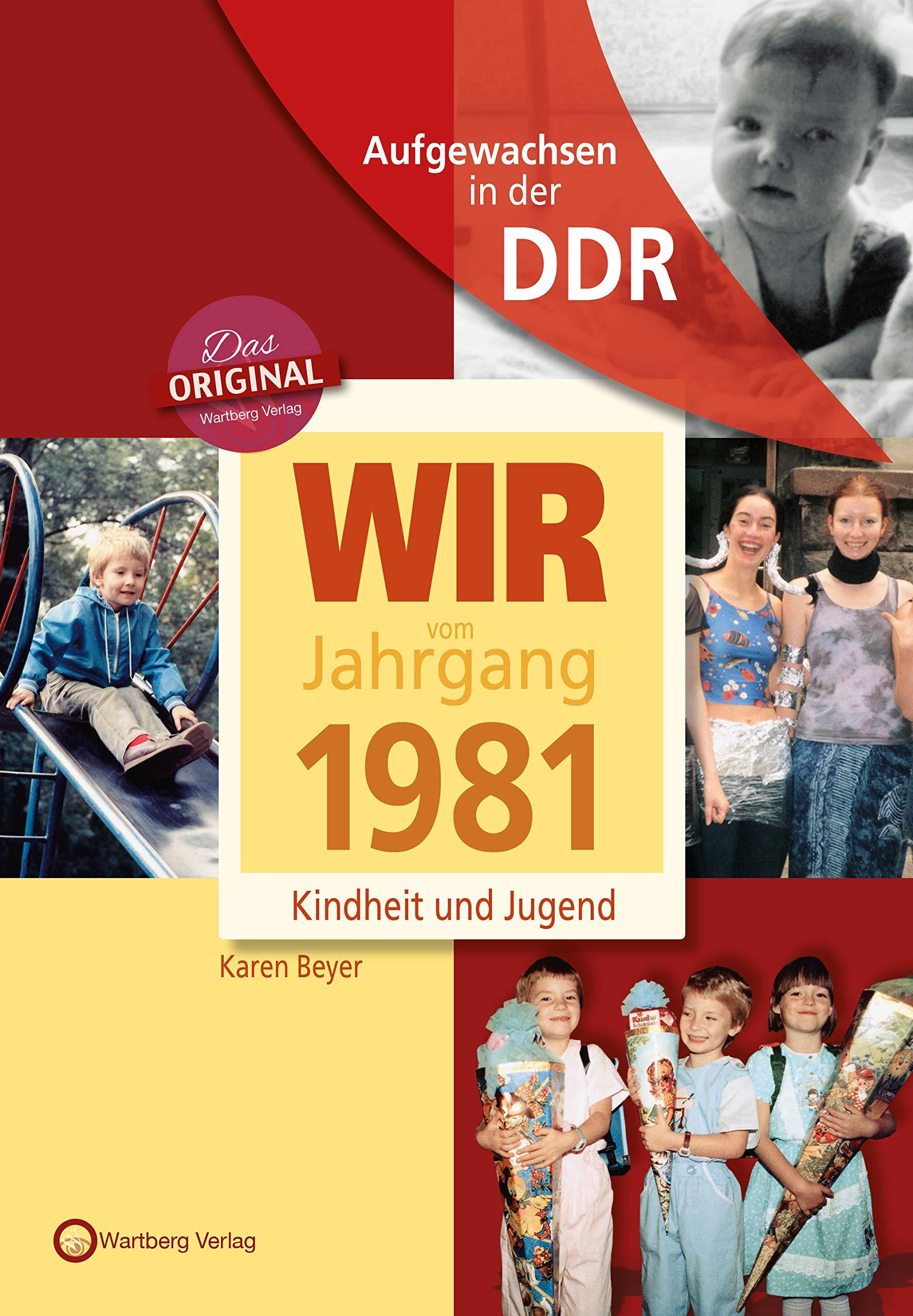 aufgewachsen-in-der-ddr-wir-vom-jahrgang-1981-kindheit-und-jugend-aufgewachsen-in-der-ddr
