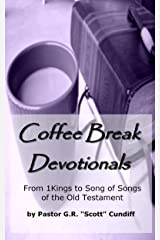 Coffee Break Devotionals (From 1 Kings to Song of Songs of the Old Testament) Kindle Edition