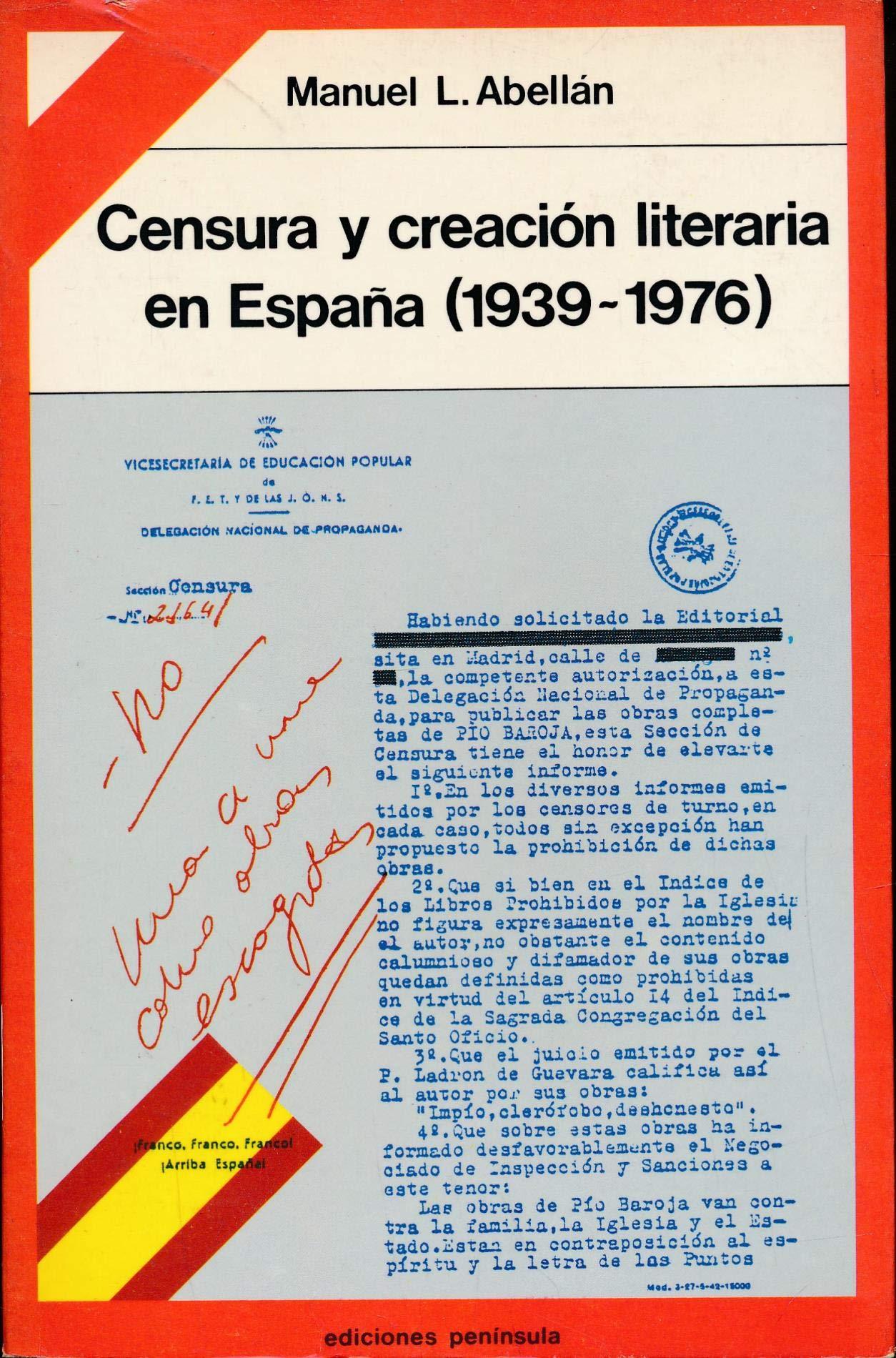 Censura y creación literaria en España 1939-1976 TEMAS HISTORIA POLITICA CONTEMPORANEA: Amazon.es: López Abellán, Manuel: Libros