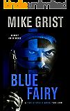 Blue Fairy (A Christopher Wren Thriller Book 2)