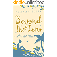 Beyond the Lens: A heartwarming romantic comedy (Lucy Mitchell Book 1)