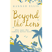 Beyond the Lens: A heartwarming romantic comedy (Lucy Mitchell Book 1) (English Edition)