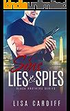Sins, Lies & Spies (Black Brothers Series Book 2)