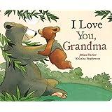 I Love You Grandma (Picture Board Books)