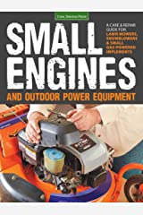Small Engines and Outdoor Power Equipment Kindle Edition