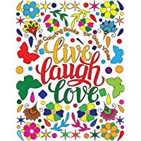Adult Coloring Book for Good Vibes: Live Laugh Love Motivational and Inspirational Sayings Coloring Book for Adults