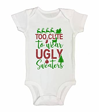 christmas onesies and kids shirtstoo cute to wear ugly sweaters royaltee tees 0 new born