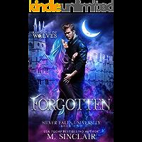 Forgotten: Silver Falls University 2