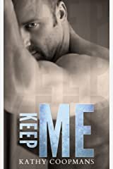 Keep Me (Shelter Me Series Book 3) Kindle Edition
