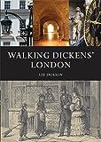 Walking Dickens' London (Shire General 3)