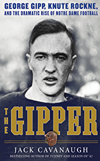 Amazon notre dame golden moments 20 memorable events that the gipper george gipp knute rockne and the dramatic rise of notre dame fandeluxe Ebook collections