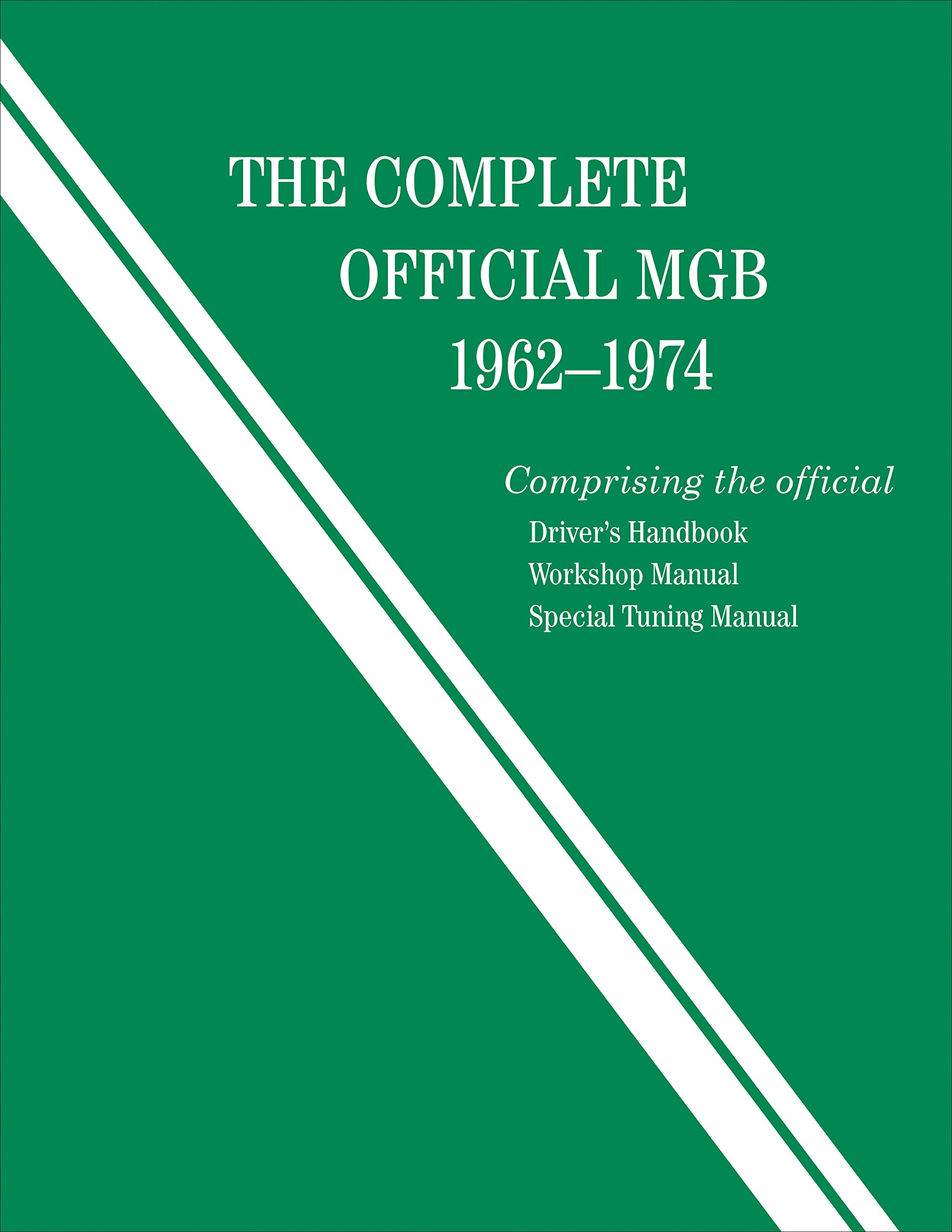 The Complete Official Mgb 1962 1974 British Leyland Motors Amazon Overdrive Wiring Diagram Books