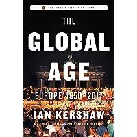 The Global Age: Europe 1950-2017