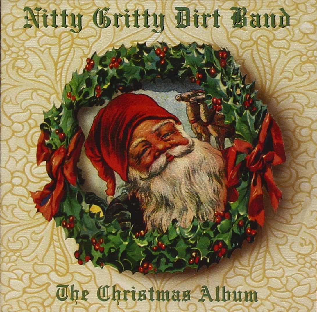 Nitty Gritty Dirt Band - The Christmas Album - Amazon.com Music