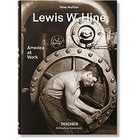 Lewis W. Hine. America at work. Ediz. inglese, francese e tedesca