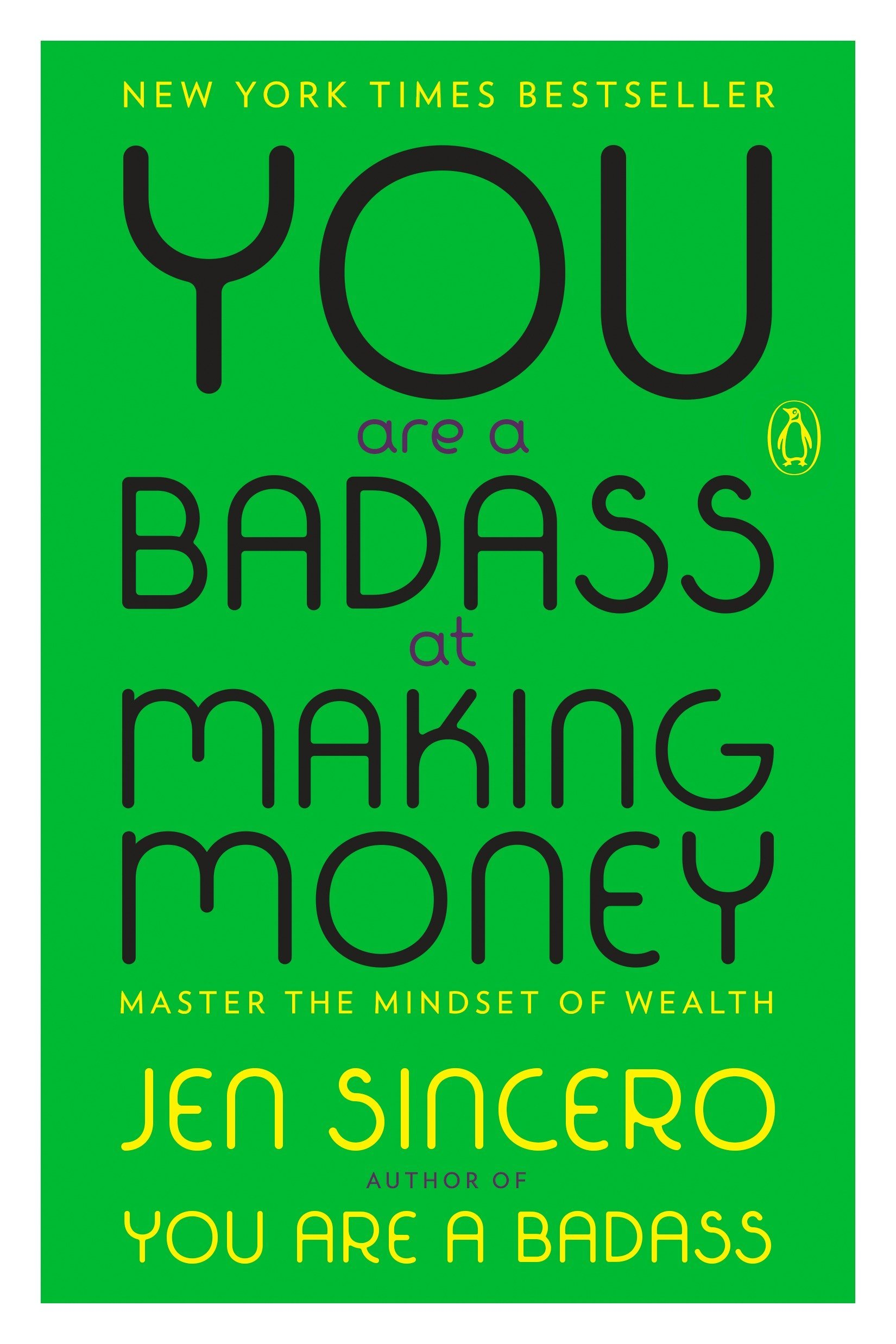 Read Online You Are a Badass at Making Money: Master the Mindset of Wealth ebook
