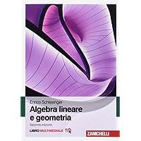 Algebra lineare e geometria. Con Contenuto digitale (fornito elettronicamente)