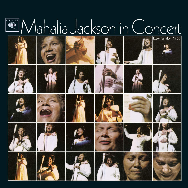 Mahalia Jackson In Concert Easter Sunday, 1967 by Sony Legacy