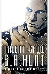 Talent Show Kindle Edition