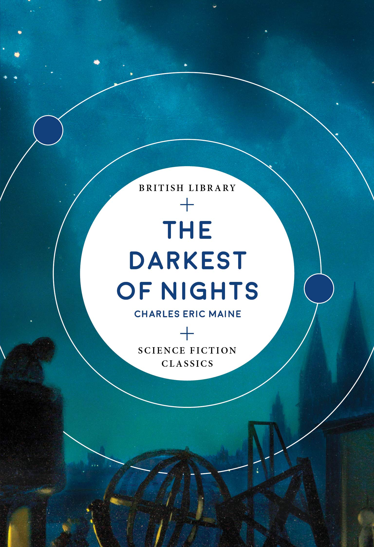 The Darkest of Nights (British Library Science Fiction