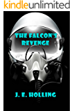 The Falcon's Revenge