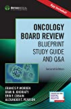 Oncology Board Review (Book + Free App)
