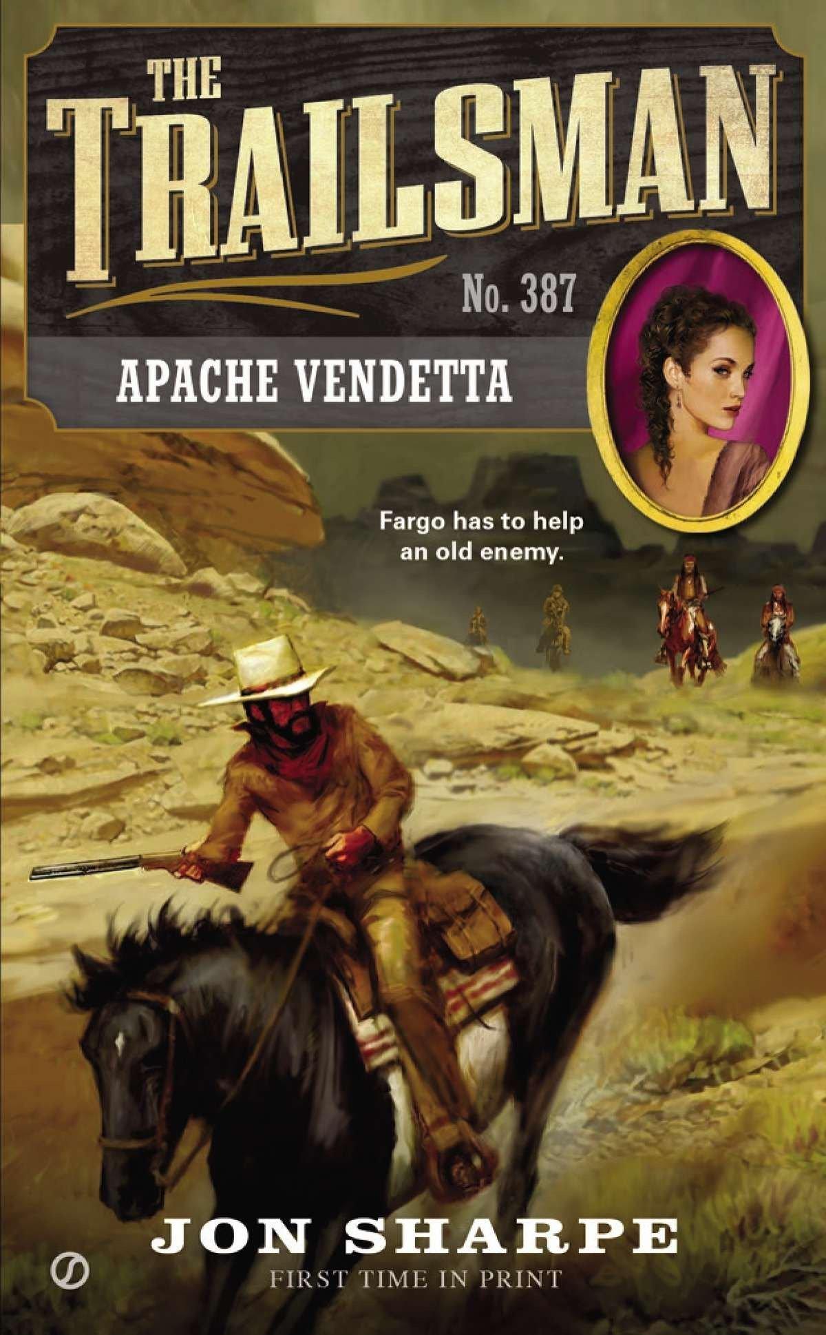 Read Online The Trailsman #387: Apache Vendetta PDF