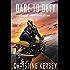 Dare to Defy (Parallel World Book Three)