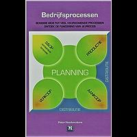 Bedrijfsprocessen: Bondige gids tot veel voorkomende processen. Ontdek de fundering van je proces.