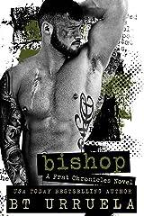 Bishop (A Frat Chronicles Novel) Kindle Edition
