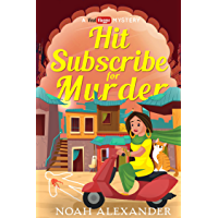 Hit Subscribe for Murder (Viral Vlogger Mystery Book 1) (English Edition)