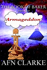 ARMAGEDDON (The Book of Baker 2) Kindle Edition