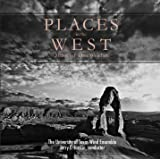 Places in the West - Music of Dan Welcher