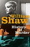 History of Murder: Kriminalroman (Breen-Tozer-Trilogie) (German Edition)