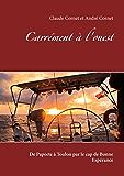 Carrément à l'ouest: De Papeete à Toulon par le cap de Bonne Espérance